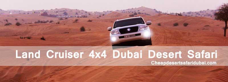 Desert Safari 4x4 Land Cruiser in Dubai