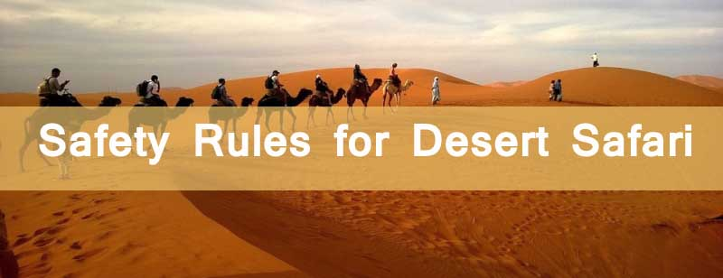 Safety Rules for Desert Safari in Dubai, UAE