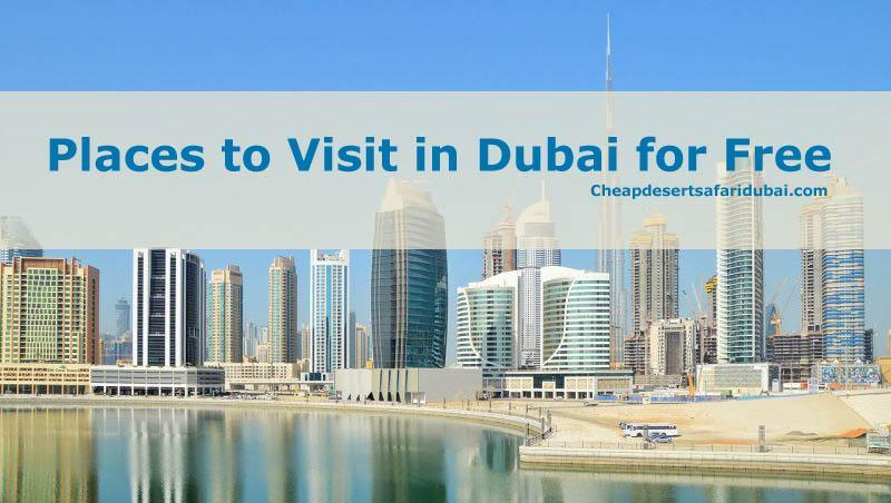 Top Places to visit Dubai for free